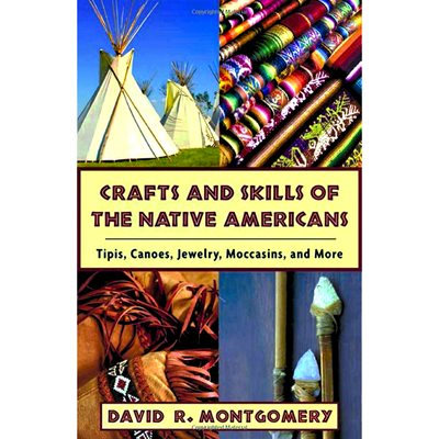 Crafts And Skills Of The Native Americans